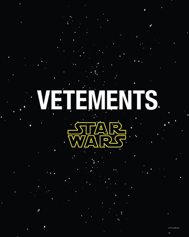 VETEMENTS x STARWARS