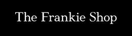 FRANKIE SHOP